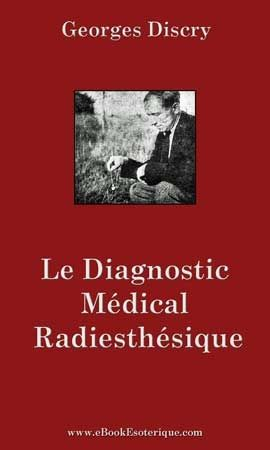 DISCRY - Diagnostic Medical Radiesthesique