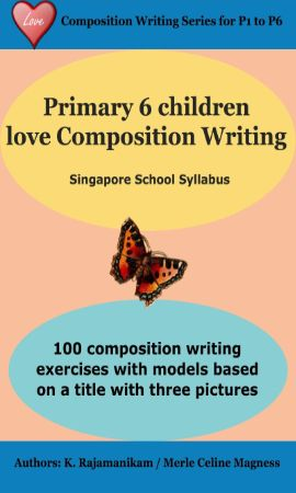 P6 Children Love Composition Writing